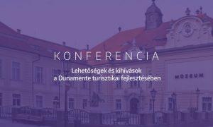 Szia Komárom - Konferencia a Dunamente turisztikai fejlesztéséről