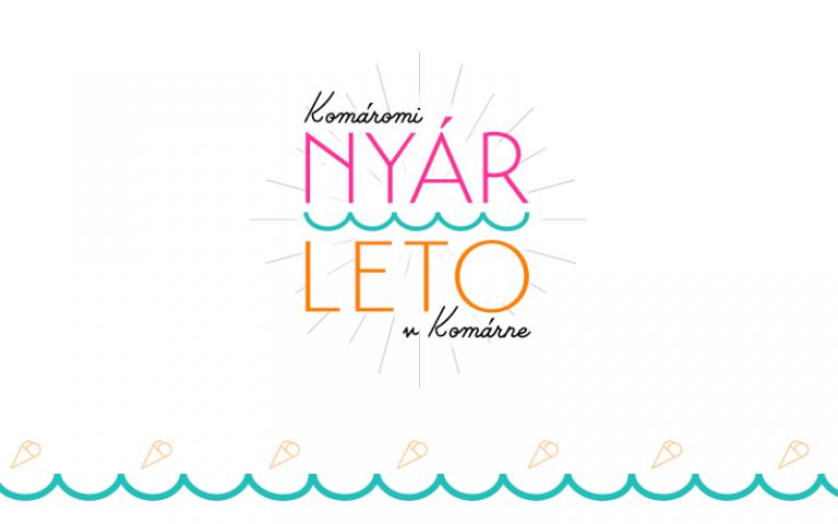 Szia Komárom - Felhívás a Komáromi Nyár rendezvénysorozat gazdagítására
