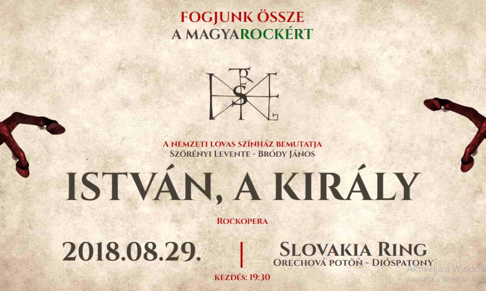 Szia Komárom - Pazar szereposztással, újra a Felvidéken a legendás István, a király rockopera