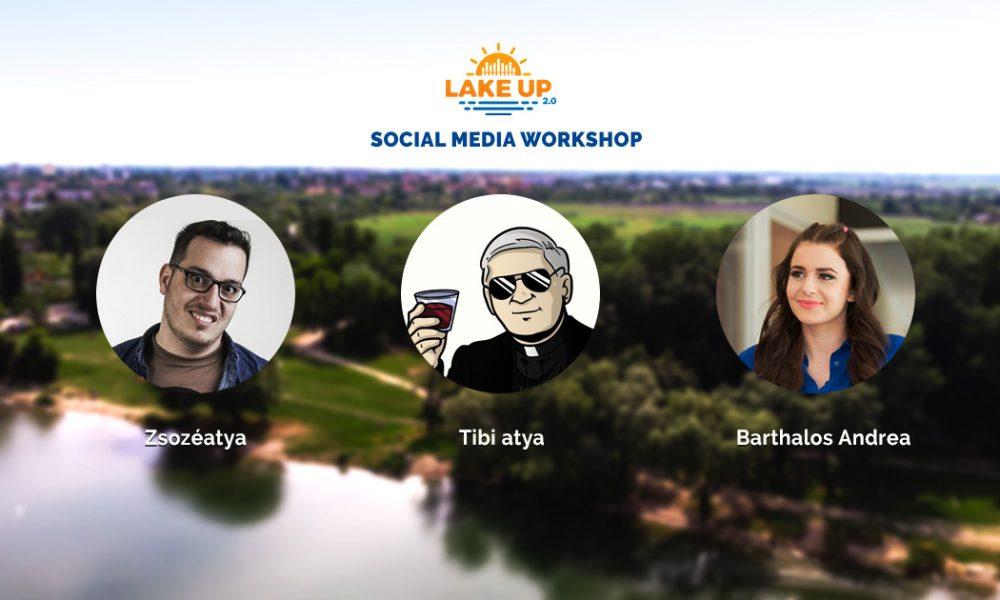 Szia Komárom - Tanulj a közösségi média nagyágyúitól a Lake Up-on!