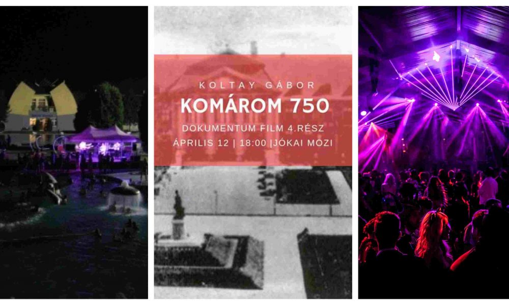 Szia Komárom - Éjszakai fürdőzés, film bemutató és hatalmas bulik